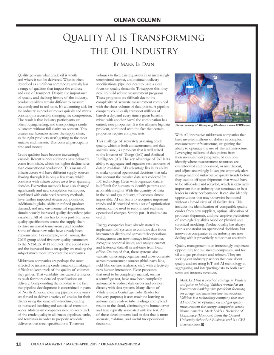 OILMAN COLUMN  Quality AI is Transforming the Oil Industry By Mark Le Dain Quality governs what crude oil is worth and whe...