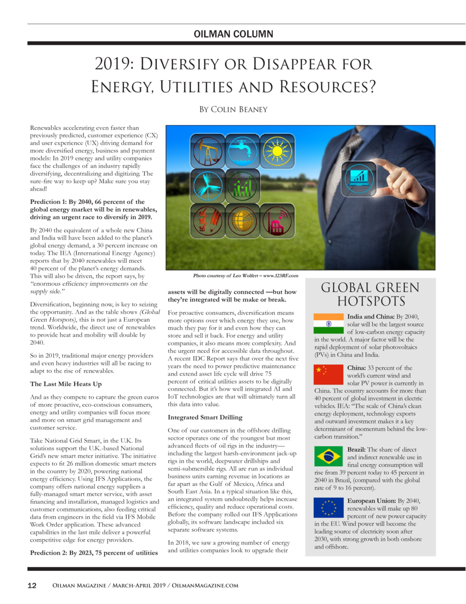 OILMAN COLUMN  2019  Diversify or Disappear for Energy, Utilities and Resources  By Colin Beaney Renewables accelerating e...