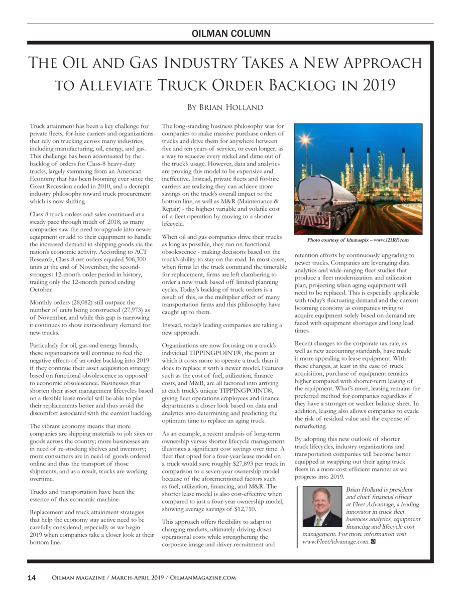 OILMAN COLUMN  The Oil and Gas Industry Takes a New Approach to Alleviate Truck Order Backlog in 2019 By Brian Holland Tru...