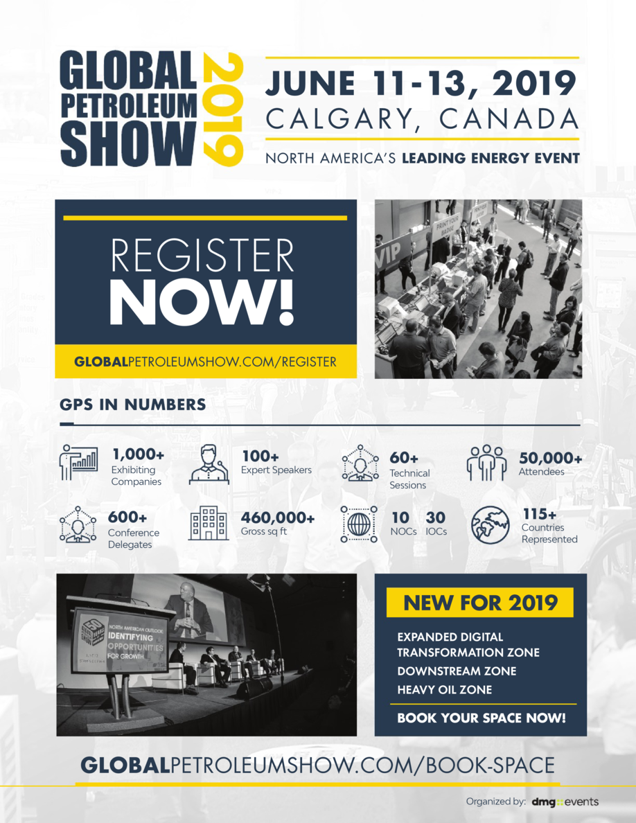 JUNE 11-13, 2019  C A L G A R Y, C A N A D A NORTH AMERICA   S LEADING ENERGY EVENT  REGISTER  NOW  GLOBALPETROLEUMSHOW.CO...