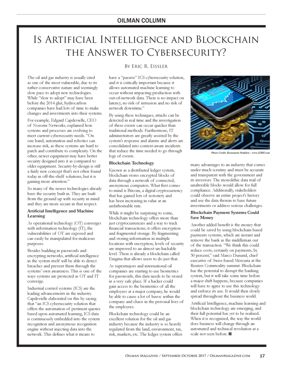 OILMAN COLUMN  Is Artificial Intelligence and Blockchain the Answer to Cybersecurity  By Eric R. Eissler The oil and gas i...