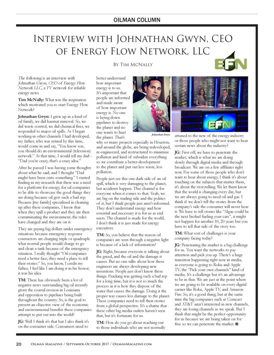 OILMAN COLUMN  Interview with Johnathan Gwyn, CEO of Energy Flow Network, LLC By Tim McNally  The following is an intervie...