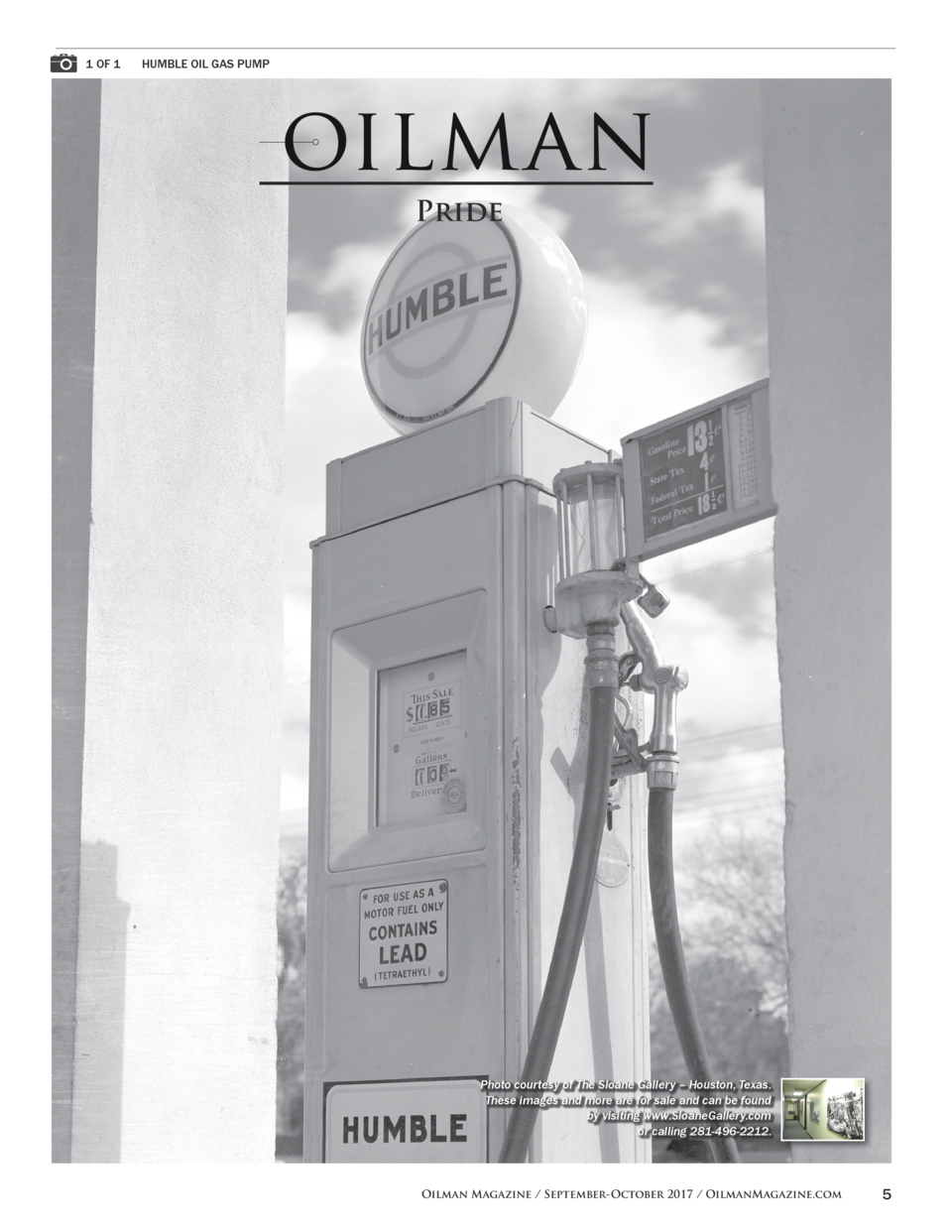 1 OF 1   HUMBLE OIL GAS PUMP  Pride  Photo courtesy of The Sloane Gallery     Houston, Texas. These images and more are fo...