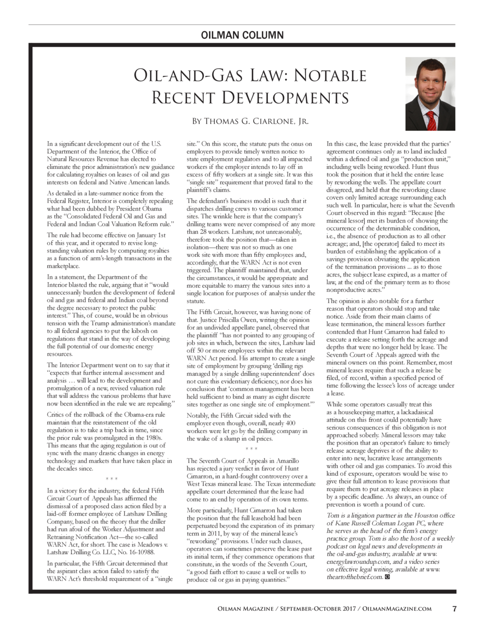 OILMAN COLUMN  Oil-and-Gas Law  Notable Recent Developments By Thomas G. Ciarlone, Jr. In a significant development out of...